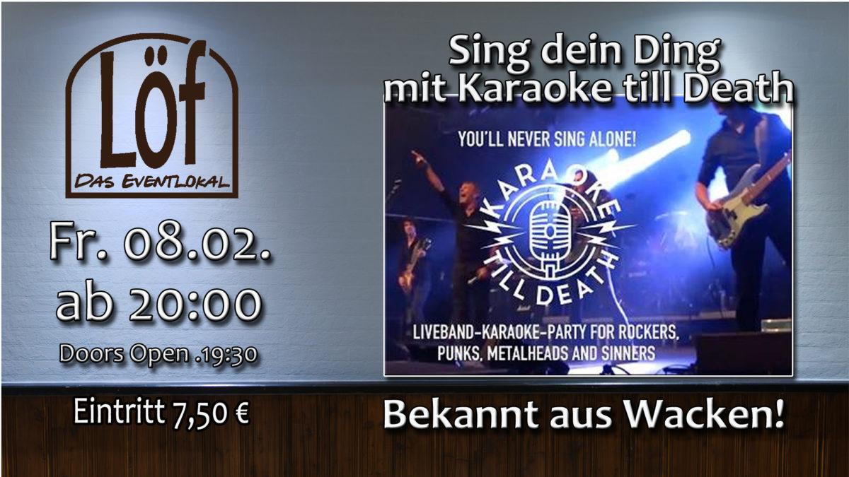Karaoke till Death am 8.2
